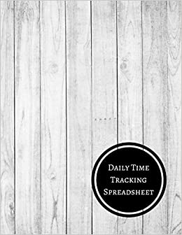 daily time tracking spreadsheet daily employee time log journals