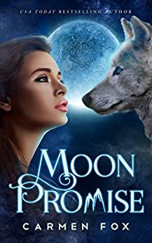 Moon Promise (The Wild Pack Book 1) by [Fox, Carmen]