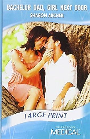 book cover of Bachelor Dad, Girl Next Door