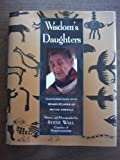 img - for Wisdom's Daughters: Conversations With Women Elders of Native America book / textbook / text book