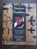 Wisdom's Daughters, Steve Wall, 0060168927