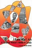 I Know Who I Am, Yvonne Bobb-Smith, 0889614148