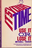 It's Your Time - Use It or Lose It, Mitchell Tucker, 0682482595