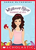 fairest of all whatever after 1