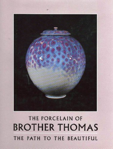 Beautiful Porcelain (Porcelain of Brother Thomas: The Path to the Beautiful)