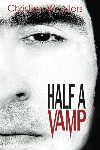 Read Online Half a Vamp (Volume 1) ebook