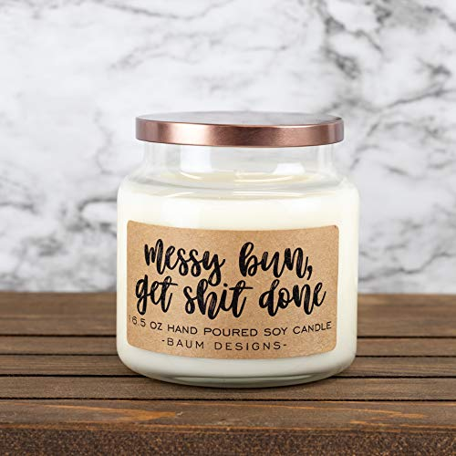 Messy Bun Get Shit Done Soy Candle