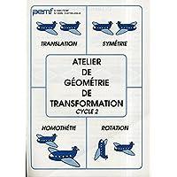 Atelier de géométrie de transformation. Cycle 2
