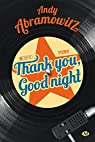 Thank You, Goodnight par Abramowitz