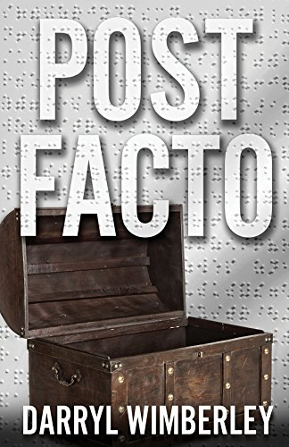 Post Facto by [Darryl Wimberley]