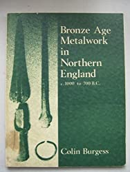 Bronze Age Metalwork in Northern England (Academic publications)