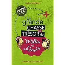 GRANDE CHASSE AU TRÉSOR DE MILLIE ET ALEXIS (LA)