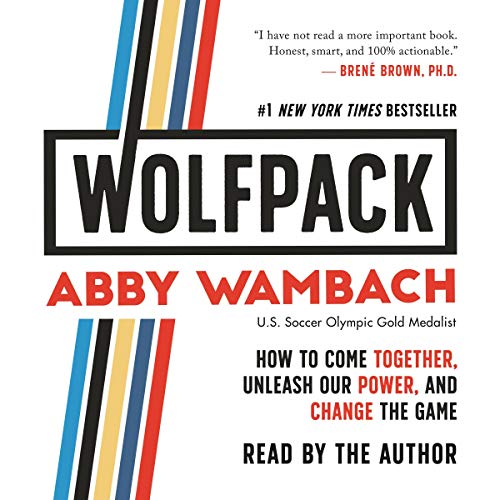 (WOLFPACK: How to Come Together, Unleash Our Power, and Change the Game)
