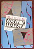 People in Trouble, Sarah Schulman, 0525248358