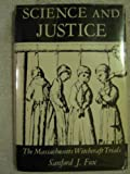 Science and Justice : The Massachusetts Witchcraft Trials, Fox, Sanford J., 0801802032