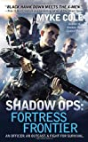 Shadow Ops - Fortress Frontier, Myke Cole, 0425256367