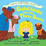 Goldilocks and the Three Bears, Trixie Belle and Melissa Caruso-Scott, 0805099123