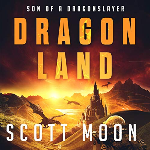 Pdf Fiction Dragon Land: Son of a Dragonslayer, Book 3