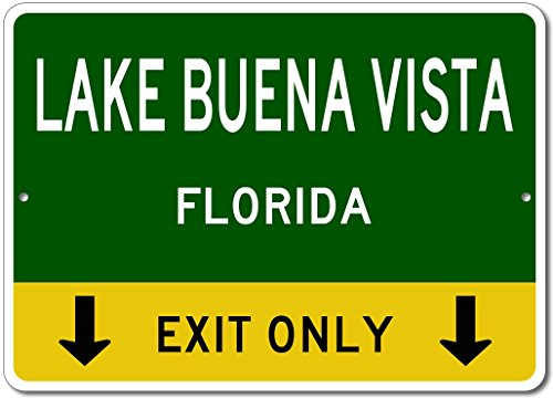 LAKE BUENA VISTA, FLORIDA This Exit Only - Custom Aluminum US City State Sign - - Buena Shops Vista Lake