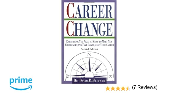 Career Change: David Helfand: 9780844242699: Amazon.com: Books