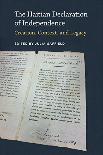 The Haitian Declaration of Independence: Creation, Context, and Legacy (Jeffersonian America)