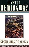 """""""Green Hills of Africa"""" av Ernest Hemingway"""