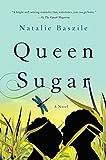 Queen Sugar: A Novel