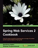 Spring Web Services 2 Cookbook Front Cover