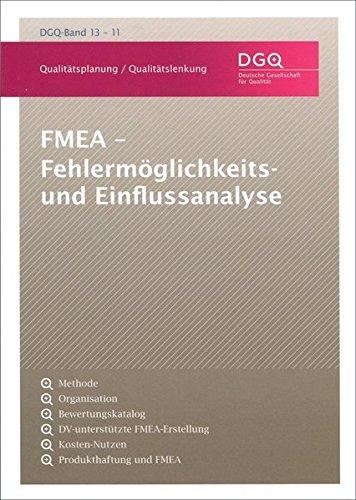 FMEA - Fehlermöglichkeits- und Einflussanalyse (DGQ-Band)