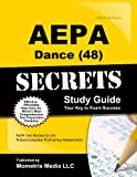 AEPA Dance (48) Secrets Study Guide, AEPA Exam Secrets Test Prep Team, 1630940070