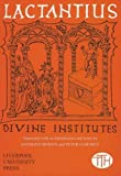 Lactantius: Divine Institutes (Translated Texts for Historians LUP)