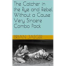 The Catcher in the Rye and Rebel Without a Cause Very Sincere Combo Pack