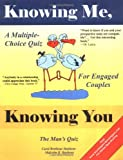 Knowing Me, Knowing You, Carol Brethour Stephens and Malcolm B. Stephens, 0974676500