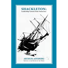 Shackleton: Leadership Lessons from Antarctica