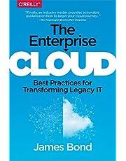 The Enterprise Cloud: Best Practices for Transforming Legacy IT