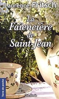 La faïencière de Saint-Jean, Fritsch, Laurence E.
