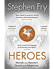 Heroes: The myths of the Ancient Greek heroes retold