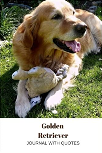 Golden Retriever Journal Journal With Positive Quotes Royal