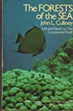 Forests of the Sea, John L. Culliney, 0385144172