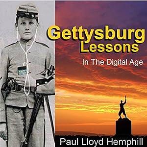 Gettysburg Lessons in the Digital Age Audiobook