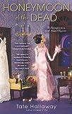 Honeymoon of the Dead (Paranormal Romance (Berkley))