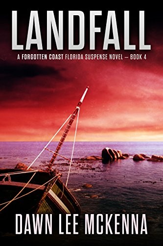 (Landfall (The Forgotten Coast Florida Suspense Series Book 4))