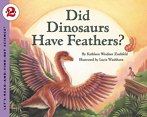 Download Did Dinosaurs Have Feathers? (Let's-Read-and-Find-Out Science 2) pdf
