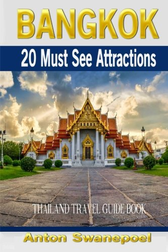Bangkok: 20 Must See Attractions