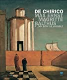 img - for de chirico, max ernst, magritte, balthus: a look into the invisible /anglais by Paolo, Guido Magnaguagno, Gerd Roos Baldacci (2012-05-03) book / textbook / text book