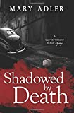 Shadowed by Death: An Oliver Wright WW II Mystery