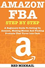No muss, No fuss - Learn How to Start and Run Your Own Amazon FBA - STEP BY STEP. Finally, you can now have the same information that gurus teach on their thousand dollar courses... for LESS THAN 1% of the price they are charging!  Today, you...
