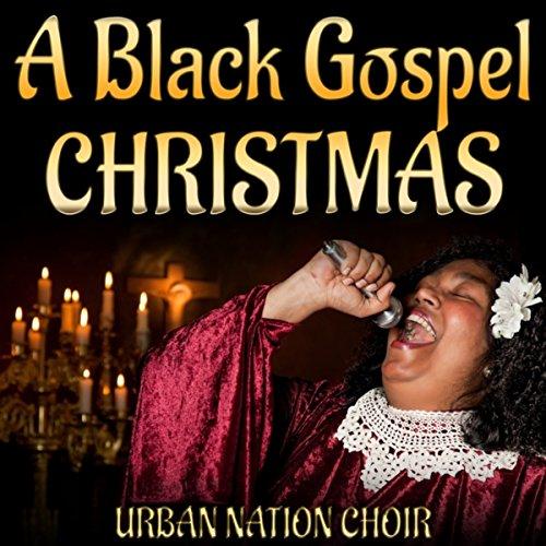 christmas songs black gospel choirs