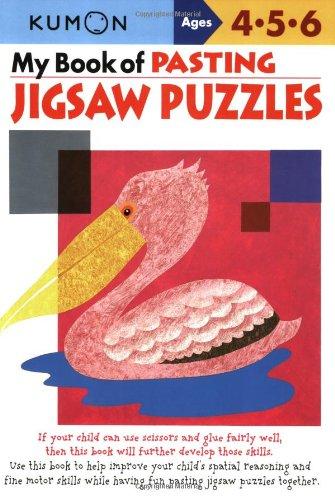 My Book of Pasting: Jigsaw Puzzles (Kumon Workbooks): Shinobu ...