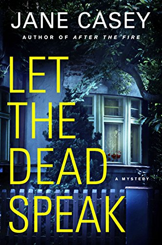 Let the Dead Speak: A Mystery (Maeve Kerrigan Novels)